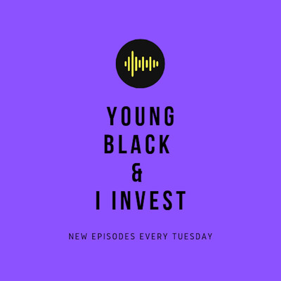 Young Black & I Invest