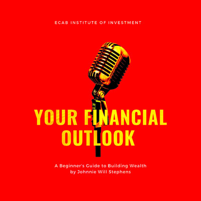 Your Financial Outlook Podcast