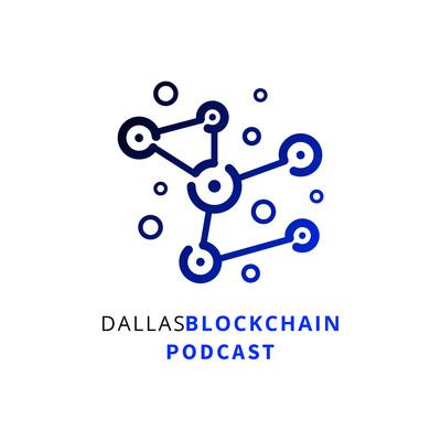 Dallas Blockchain Podcast