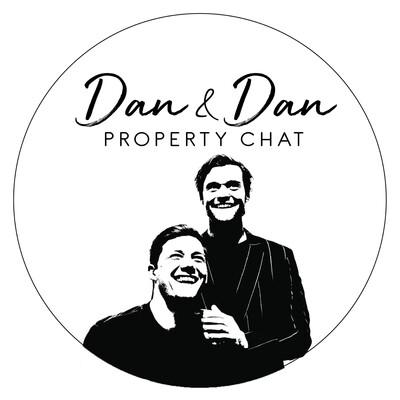 Dan and Dan Property Chat