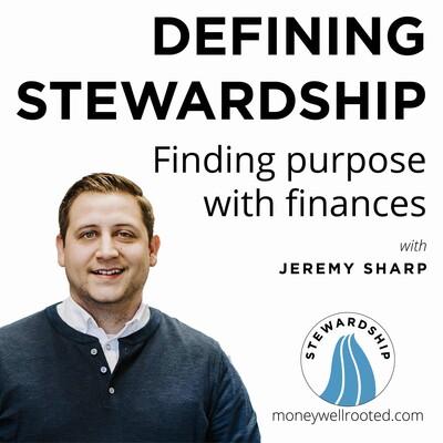 Defining Stewardship