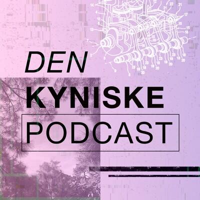 Den Kyniske Podcast
