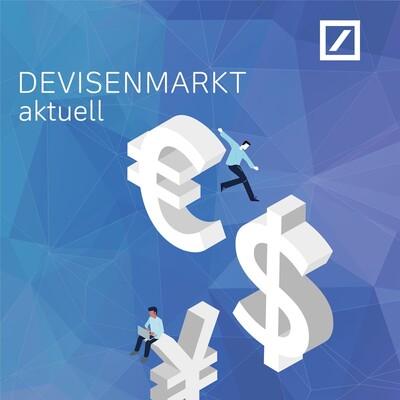 Devisenmarkt aktuell