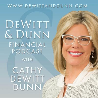 DeWitt and Dunn Financial Podcast