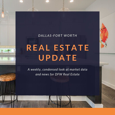 DFW's Weekly Real Estate Update