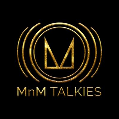 MnM Talkies Musings
