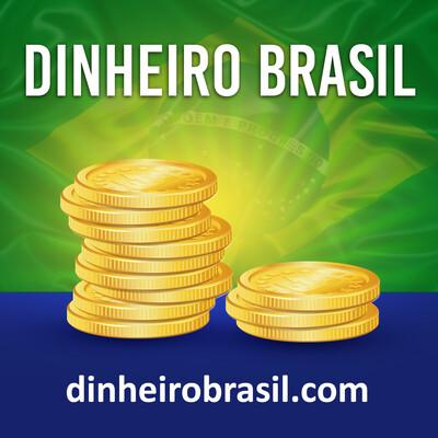 Dinheiro Brasil: Finanças Pessoais e Investimentos