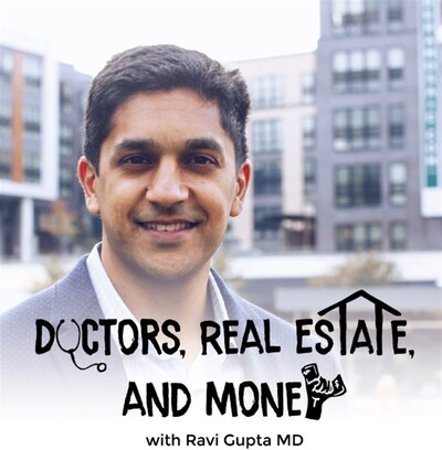 Doctors, Real Estate, and Money