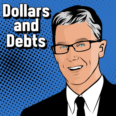 Dollars and Debts
