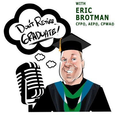 Don't Retire...Graduate Podcast