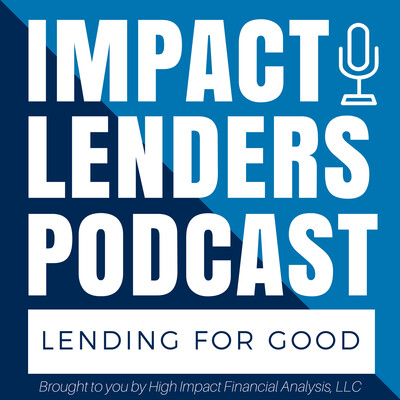Impact Lenders Podcast