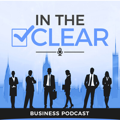 In The CLEAR Business Podcast