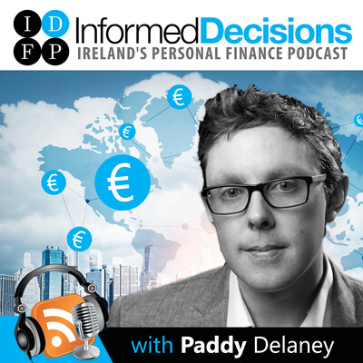 Informed Decisions Financial Planning & Money Podcast