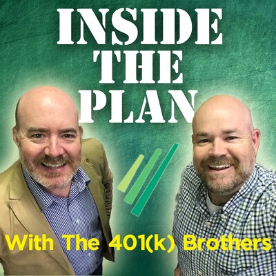 Inside The Plan With The 401(k) Brothers