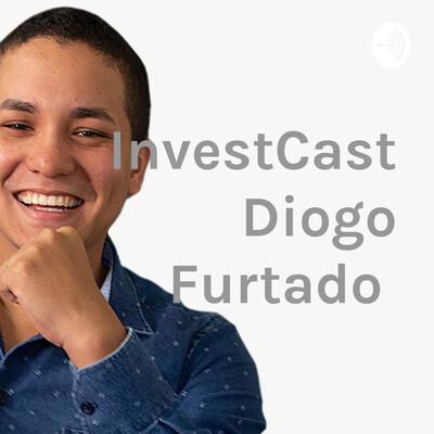 InvestCast Diogo Furtado