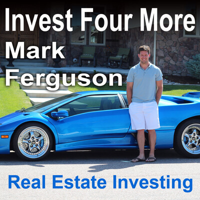 InvestFourMore Real Estate Podcast