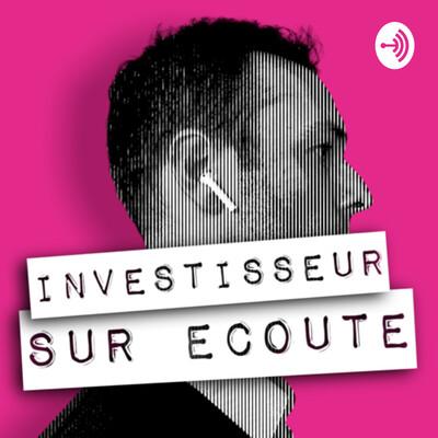Investisseur sur écoute
