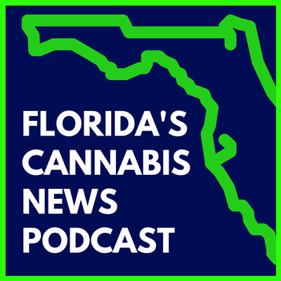 Florida's Cannabis News Podcast
