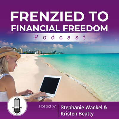 Frenzied To Financial Freedom
