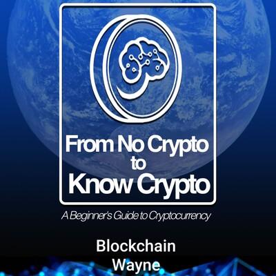 From No Crypto to Know Crypto