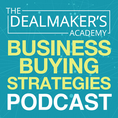 Business Buying Strategies from the Dealmaker's Academy