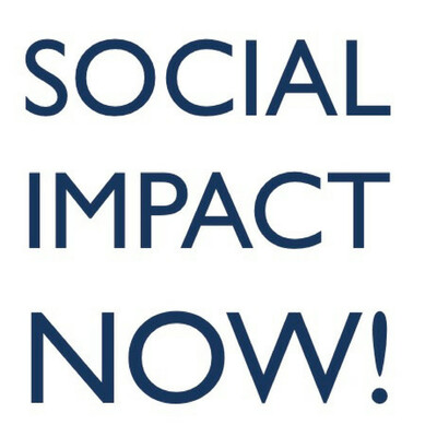 Social Impact Now! Podcast
