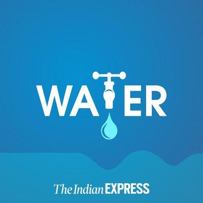 Water: An Indian Express Series