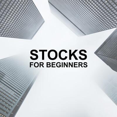 Stocks for Beginners