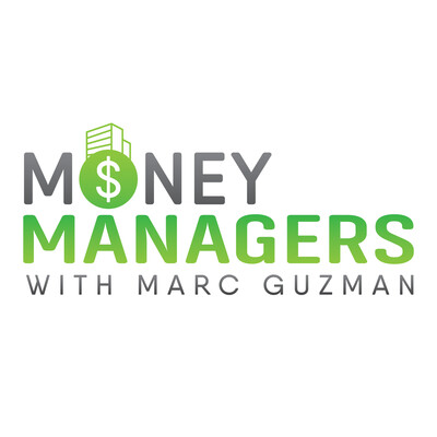 Money Managers w/Marc Guzman