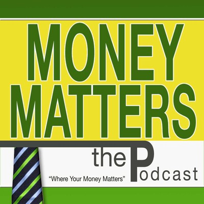 Money Matters the Podcast