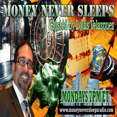 Money Never Sleeps Radio Show