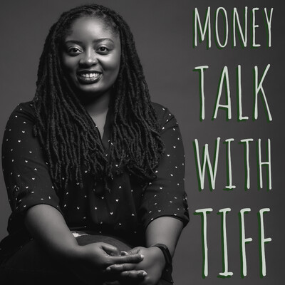 Money Talk With Tiff