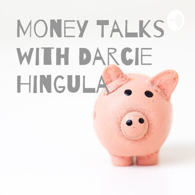 Money Talks with Darcie Hingula