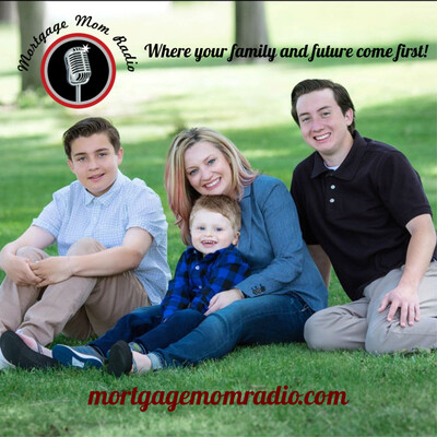 Mortgage Mom Radio - Podcast