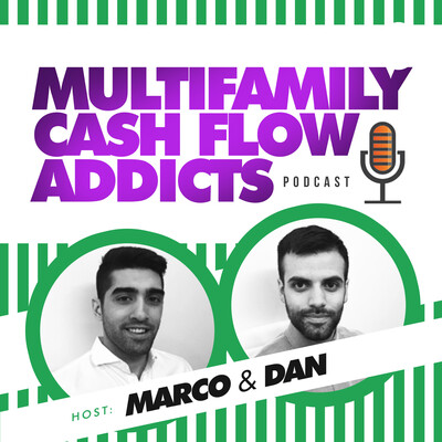 Multifamily Cash Flow Addicts: Multifamily Real Estate Investing