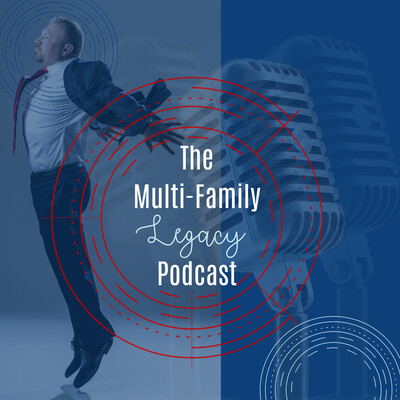 Multifamily Legacy Podcast