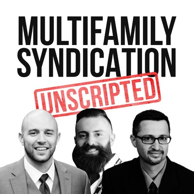 Multifamily Syndication Unscripted