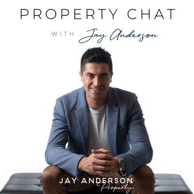 Property Chat with Jay Anderson