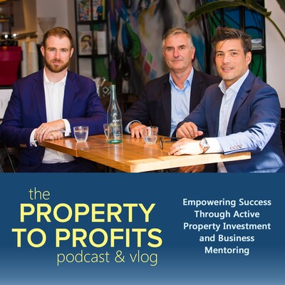 Property to Profits Podcast & Vlog