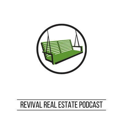 Revival Real Estate Podcast