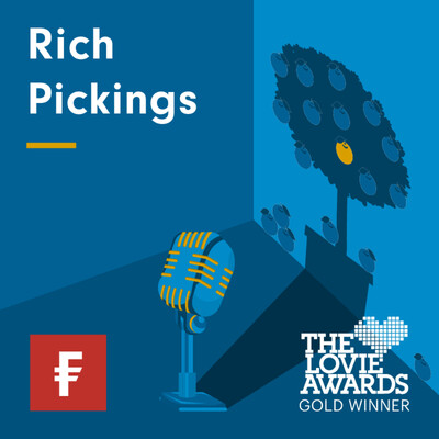 Rich Pickings: Fidelity's Asset Allocation Podcast