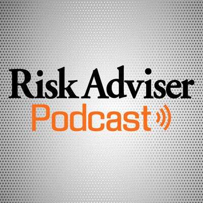 Risk Adviser Podcast