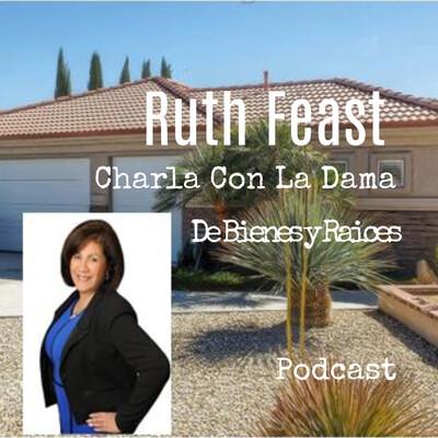 RuthFeast's Charla Con La Dama De Bienes y Raices