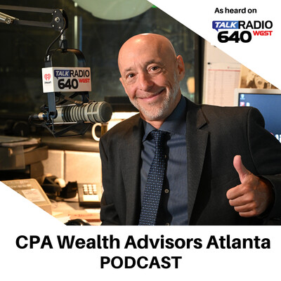 CPA Wealth Advisors Atlanta Podcast: How to Prioritize Retirement Planning, While Maximizing Social Security and Other Assets to Create Retirement Income.
