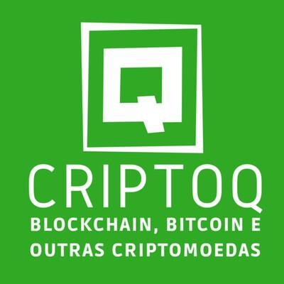 CriptoQ Podcast: Tudo sobre Blockchain, Bitcoin e outras Criptomoedas