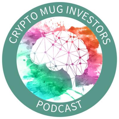 Crypto Mug Investors Podcast