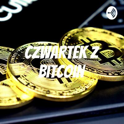 Czwartek z Bitcoin