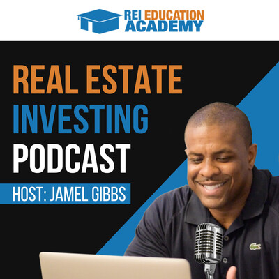 Jamel Gibbs Real Estate Investing Podcast