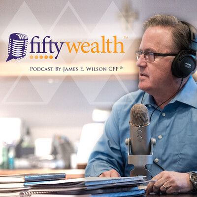 JE Wilson - FiftyWealth Podcasts