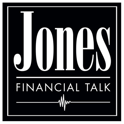 Jones Financial Talk